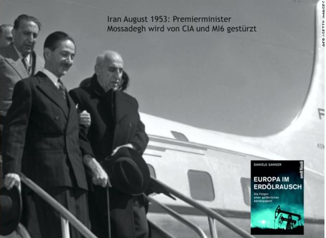 Abb. 7 : Der Iranische Präsident Mossadegh (vorne rechts) wurde vom CIA und MI6 gestürzt.