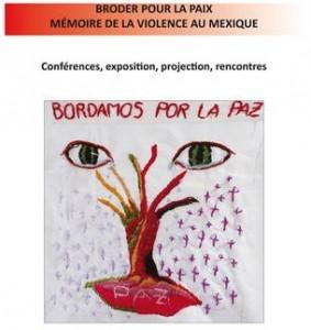 Exposition Broder pour la Paix. Mémoire de la violence au Mexique
