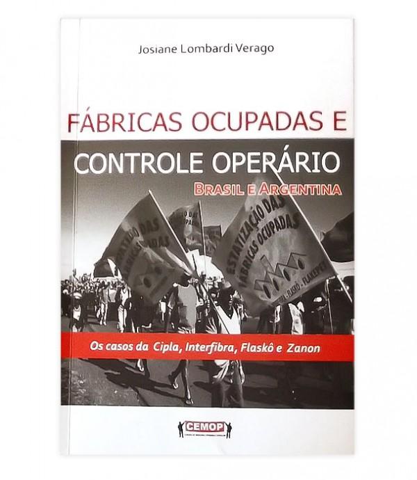 Livro analisa o controle operário de fábricas no Brasil e Argentina