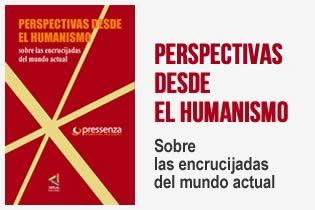 Perspectivas desde el humanismo