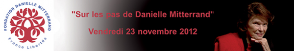 Colloque international « sur les pas de Danielle Mitterrand »