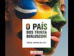 O país dos trinta Berlusconi: os desequilíbrios mediáticos do gigante sul-americano