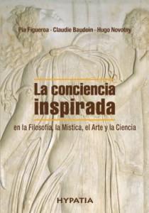 """Presentación del libro """"La conciencia inspirada en la Filosofía, la Mística, el Arte y la Ciencia"""""""