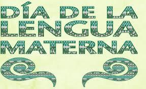 21 de febrero: día de la lengua materna