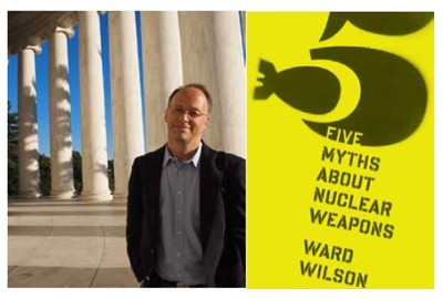 Book review: '5 myths about nuclear weapons' by Ward Wilson
