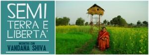 Semi, terra e libertà – Incontro con Vandana Shiva