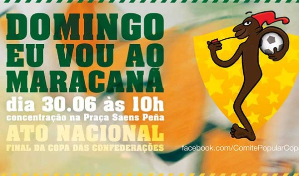 Protesto na Final da Copa no Maracanã é convocado pelo Comitê Popular da Copa