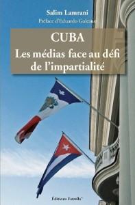 Nouveau livre de Salim Lamrani : « Cuba. Les médias face au défi de l'impartialité »