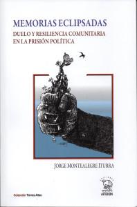 La sobrevivencia en las prisiones de las dictaduras latinoamericanas de los años setenta.