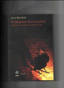 «El despertar de los cuervos», Javier Rebolledo
