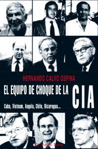 equipo choque CIA hernando calvo ospina