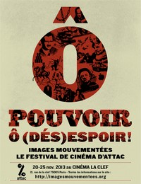 Ô pouvoir, ô (dés)espoir ! 11ème Festival de cinéma d'Attac