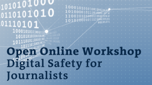 DW Akademie open online workshop: Digital Safety for Journalists