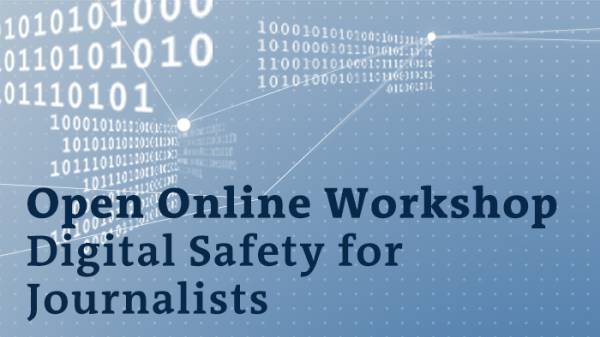 DW Akademie open online workshop: Digital Safety for Journalists