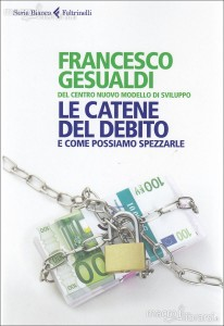 """""""Le catene del debito"""" – Incontro con Francesco Gesualdi"""