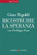 """""""Ricostruire la speranza"""", il nuovo libro di Don Gino Rigoldi"""