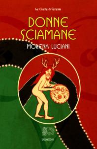 Donne sciamane: la spiritualità femminile oscurata dal patriarcato
