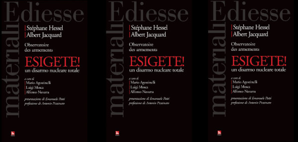 """Incontri in Biblioteca – Presentazione del libro """"Esigete! Un disarmo nucleare totale"""" di Stéphane Hessel"""