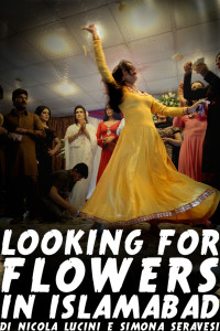 """Proiezione del documentario  """"Looking for Flowers in Islamabad"""""""