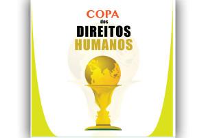 Copa dos Direitos Humanos é lançada em 04/06 em SP
