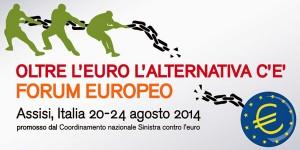 Oltre l'euro: il programma del Forum Europeo 2014