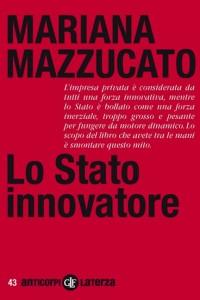 La mano invisibile dello stato innovatore