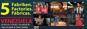 Veranstaltung Berlin: 5 Fabriken – Arbeiterkontrolle in Venezuela