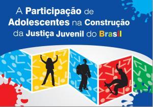 Adolescentes lançam livro sobre Justiça Juvenil no Brasil