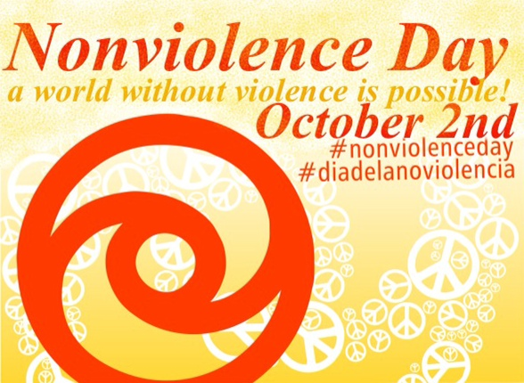 A World without Violence is possible: October 2nd #nonviolenceday