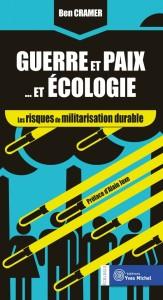 [Livre] Guerre et paix… et écologie. Les risques de militarisation durable