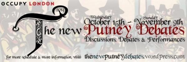 The New putney Debates 2014 start on Mon 27/10