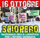16 ottobre 2014, sciopero nazionale logistica – Lo sciopero dei senza diritti