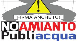 """Campagna """"No Amianto Publiacqua"""""""