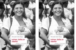 « Latines, belles et rebelles »