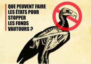 Comment stopper les fonds vautours ?