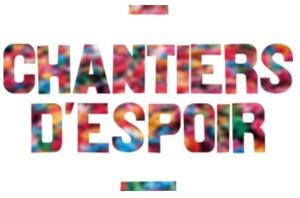 Chantiers d'espoir, le 11 avril à Paris et en région