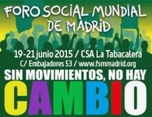 Foro Social Mundial de Madrid: sin movimiento no hay cambio