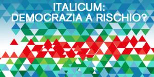 Italicum: democrazia a rischio?