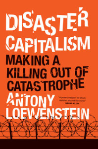 Disaster Capitalism: outsourcing violence and exploitation