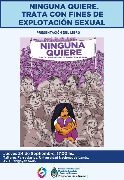 La Secretaría de Derechos Humanos de la Nación junto con la Fundación Vidas en Interacción presentan libro sobre trata
