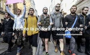 Ponete la pollera si sos hombre: #unomasxniunamenos.