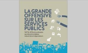 TAFTA et CETA : des accords de libre-échange conçus pour ravager les services publics en Europe