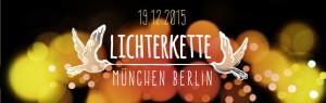 Eine Lichterkette für Frieden von München nach Berlin