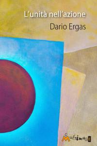 Dario Ergas presenta in Italia il suo ultimo libro