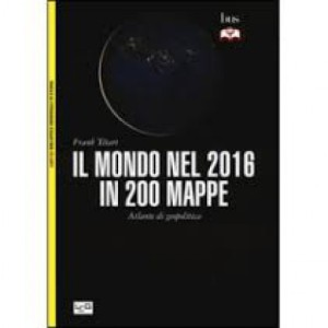 Il mondo nel 2016 in 200 Mappe