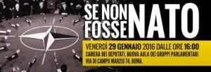 """""""Se non fosse NATO"""": voci dal convegno alla Camera"""