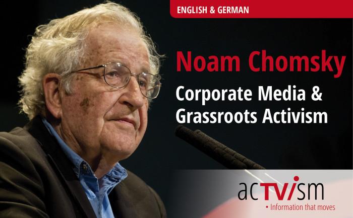 VIDEO: Noam Chomsky über Massenmedien & Aktivismus
