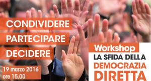 """Workshop """"La sfida della Democrazia Diretta"""""""