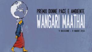 """V° Edizione """"Premio Donne, pace e ambiente Wangari Maathai"""""""