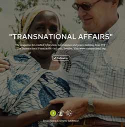 Transnational affairs:  truly independent analyses  and different angles…